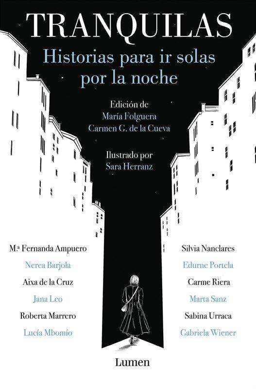 ep tranquilas reune autoficciones de 14 autoras que aspiran a una revolucion y un me too literario y